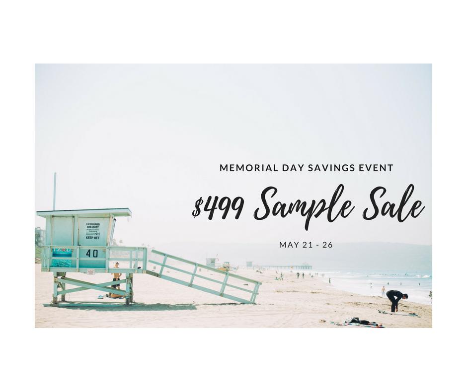 $499 Sample Sale 5/21-5/26