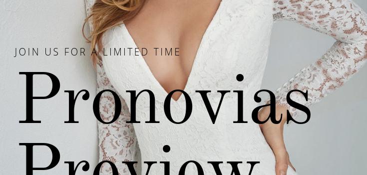 Pronovias Wedding Dress Preview Event Jan. 14 – 31