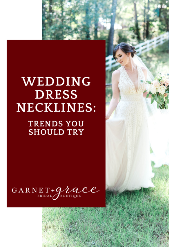 Wedding Dress Necklines: Trends You Should Try